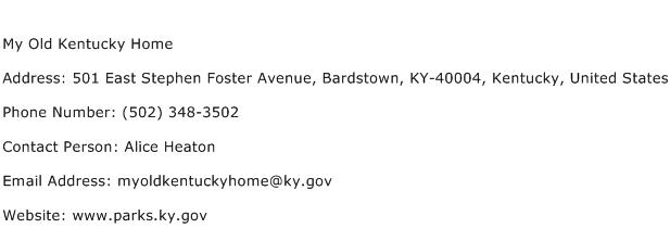 My Old Kentucky Home Address Contact Number