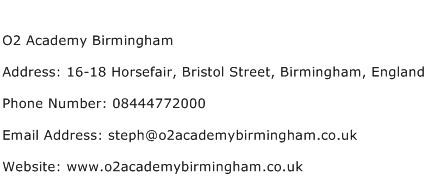 O2 Academy Birmingham Address Contact Number
