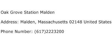 Oak Grove Station Malden Address Contact Number