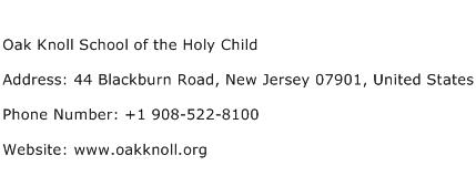Oak Knoll School of the Holy Child Address Contact Number