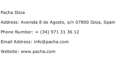 Pacha Ibiza Address Contact Number
