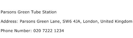 Parsons Green Tube Station Address Contact Number