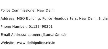 Police Commissioner New Delhi Address Contact Number