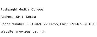 Pushpagiri Medical College Address Contact Number