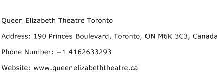Queen Elizabeth Theatre Toronto Address Contact Number