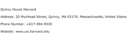 Quincy House Harvard Address Contact Number