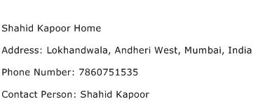 Shahid Kapoor Home Address Contact Number