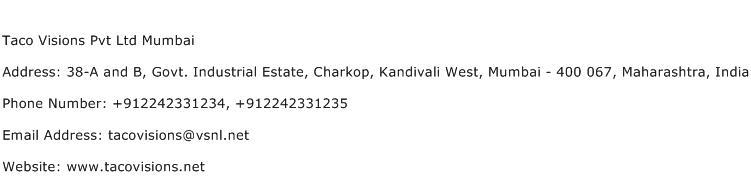 Taco Visions Pvt Ltd Mumbai Address Contact Number
