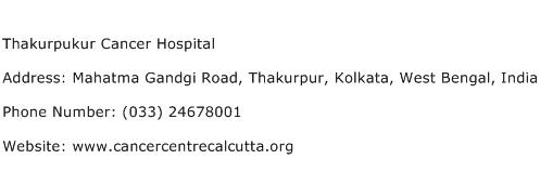 Thakurpukur Cancer Hospital Address Contact Number