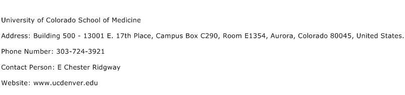University of Colorado School of Medicine Address Contact Number