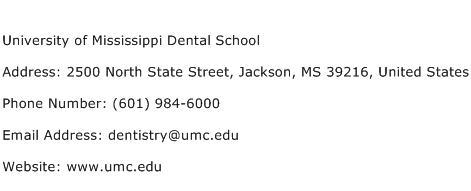 University of Mississippi Dental School Address Contact Number