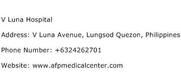 V Luna Hospital Address Contact Number