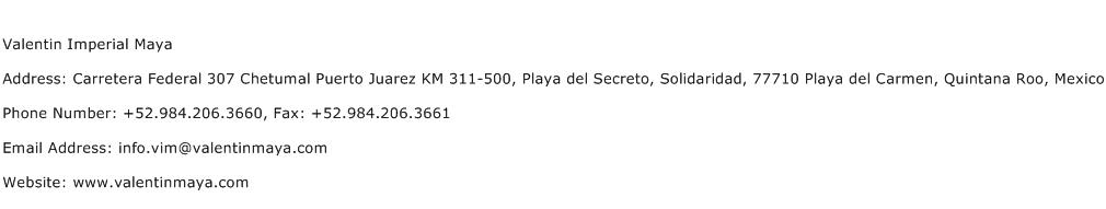 Valentin Imperial Maya Address Contact Number