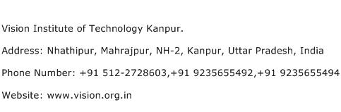 Vision Institute of Technology Kanpur. Address Contact Number
