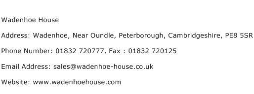 Wadenhoe House Address Contact Number