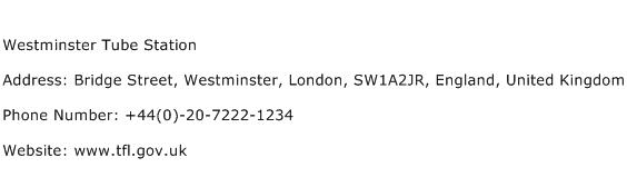 Westminster Tube Station Address Contact Number