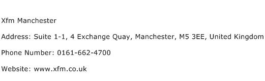 Xfm Manchester Address Contact Number