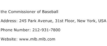 the Commissioner of Baseball Address Contact Number