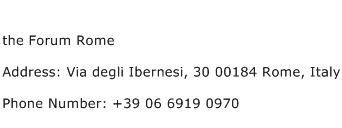 the Forum Rome Address Contact Number