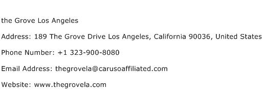 the Grove Los Angeles Address Contact Number